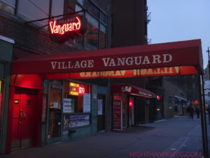 The greatest music club in the world, IMHO- NYC's Village Vanguard. Inside you are in the same space most of the greats in Jazz history performed.