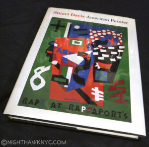 The Book. The catalog for The Met's 1991 Stuart Davis show, long out of print. Notice the cover Art.