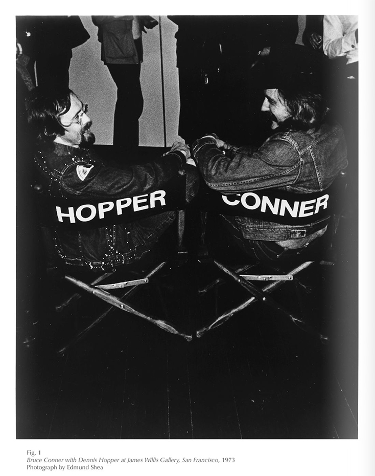 You've got to have friends. Bruce Conner, left, with Dennis Hopper.